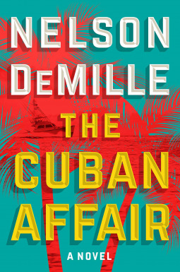 """Release Date - 9/19 From the legendary #1 New York Times bestselling author of Plum Island and Night Fall, Nelson DeMille's blistering new novel features an exciting new character—US Army combat veteran Daniel """"Mac"""" MacCormick, now a charter boat captain, who is about to set sail on his most dangerous cruise."""