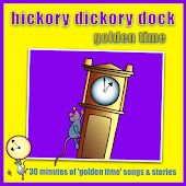 Hickory Dickory Dock - Golden Time