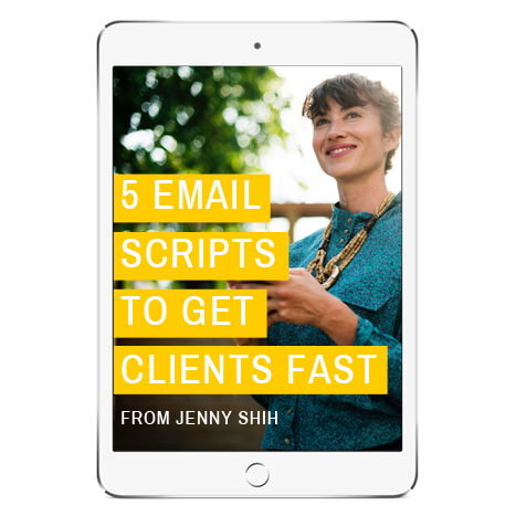 5 email scripts to get clients fast from jenny shih