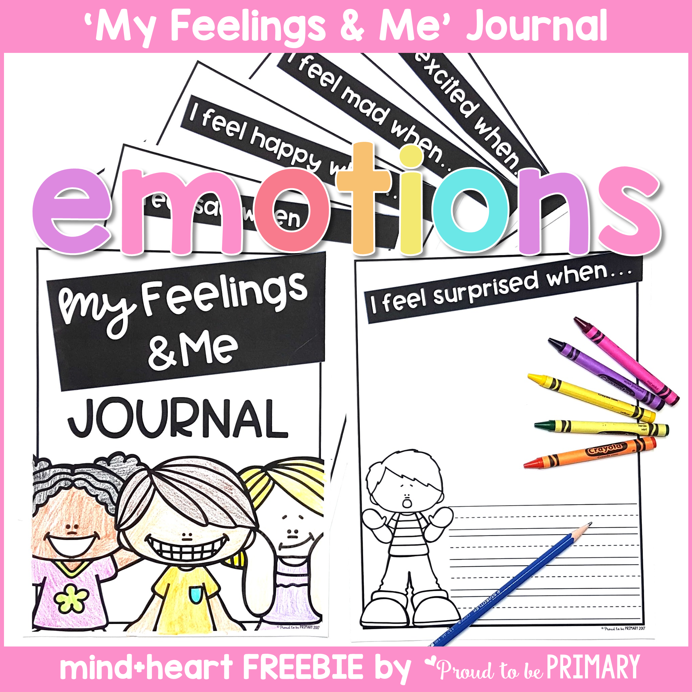Emotions for Kids: my feelings and me journal