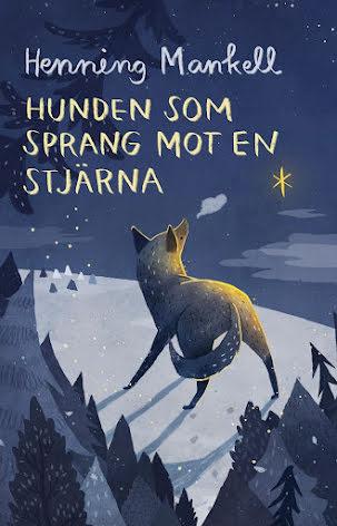 Hunden som sprang mot en stjärna