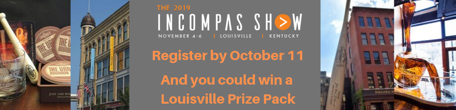 Save on registration for The 2019 INCOMPAS Show. Book your hotel by Oct. 11 and be entered to win 1 of 5 Louisville prize packs.
