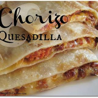 Chorizo Quesadillas