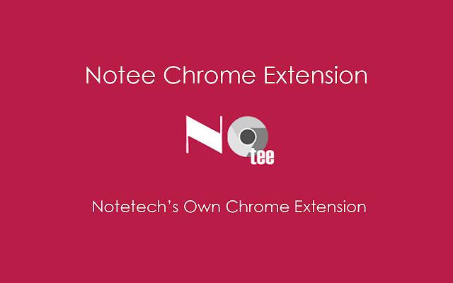 Notee Chrome Tab