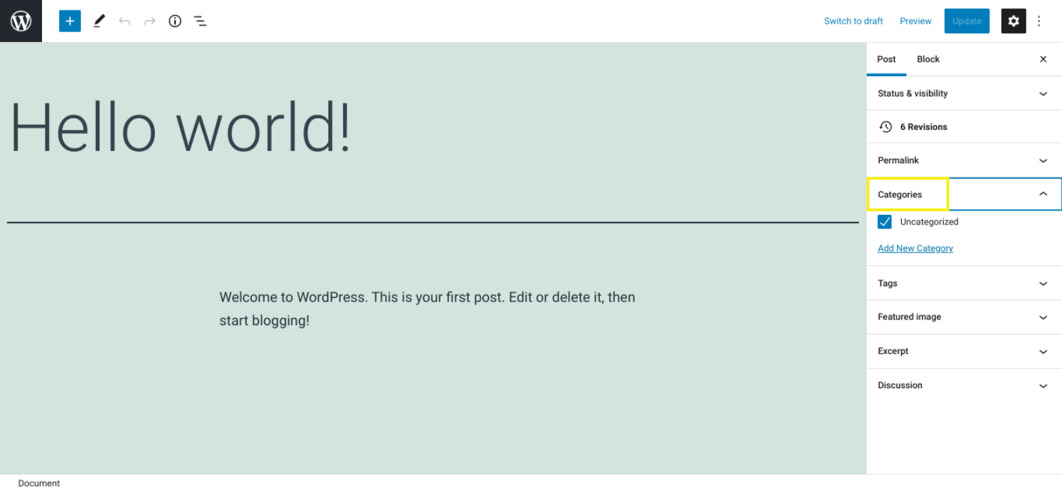 """Screenshot of text saying """"Hello world! Welcome to WordPress. This is your first post. Edit or delete it, then start blogging!"""""""
