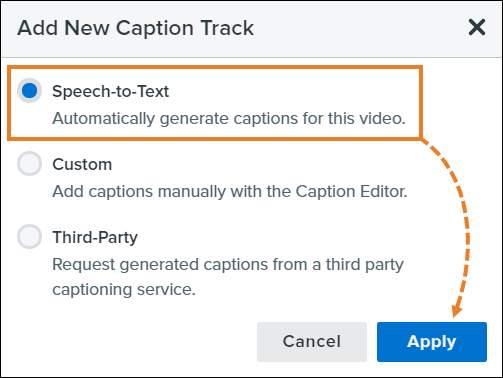 In the Add New Caption Track dialog window, select Speech-to-Text and click Apply