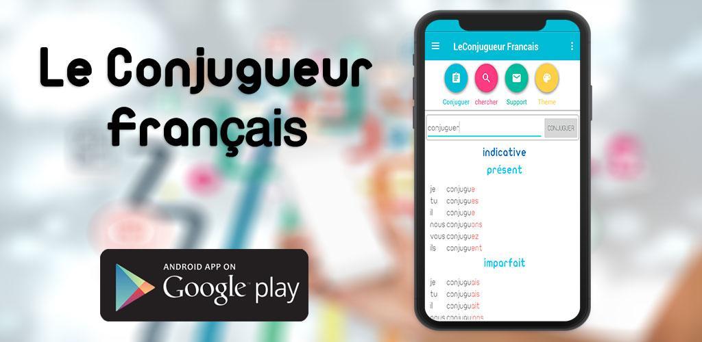 Le Conjugueur Francais La Conjugaison Des Verbes Latest Version Apk Download Com Chamsdohaltd Conjuguermoileconjugueur Apk Free