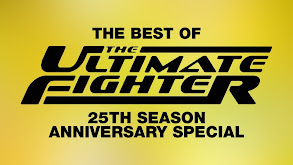 The Best of the Ultimate Fighter: 25th Season Anniversary Special thumbnail
