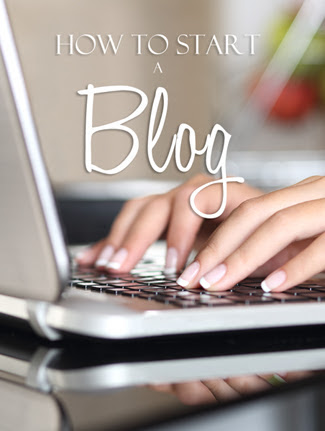 How to Start a Blog {Step by Step Guide}