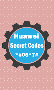 Secret Codes Of Huawei - náhled