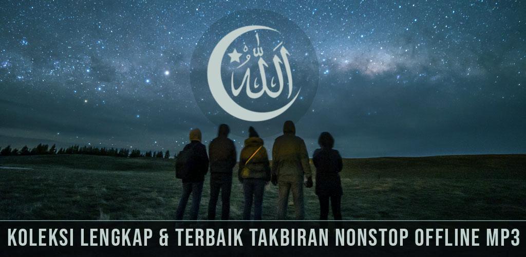Download Takbiran Mp3 Full Nonstop Offline Enak Di Dengar Apk Latest