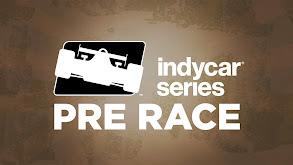 IndyCar Series Pre Race thumbnail