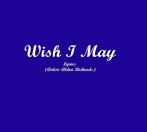 Wish I May Lyrics