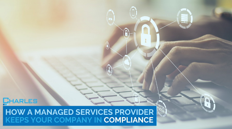 How A Managed Services Provider Keeps Your Company in Compliance