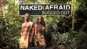 Naked and Afraid: Bugged Out thumbnail