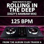Rolling in the Deep (125 Bpm Dizzy's Bambam Mix)