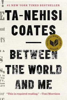 Between the World and Me - Ta-Nehisi Coates