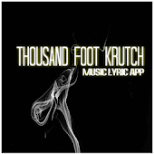 Thousand Foot Krutch Christian Rock Songs