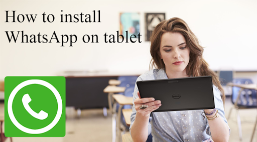 Guide WhatsApp on tablet for PC