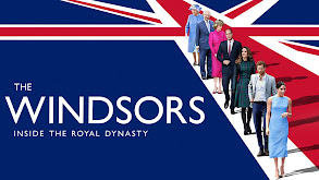 The Windsors: Inside the Royal Dynasty thumbnail