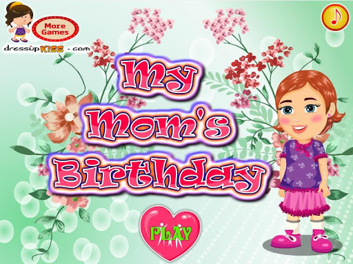 My Mom Birthday Party Apk Download 1