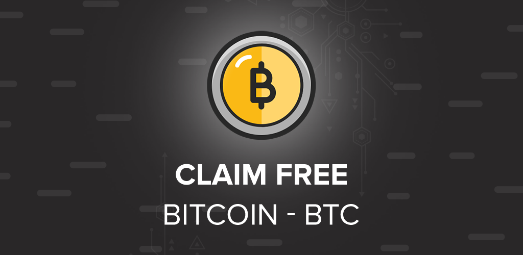 Download Claim Free Bitcoin - BTC APK latest version app for android
