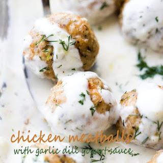 Baked Chicken Meatballs with Garlic Dill Yogurt Sauce.