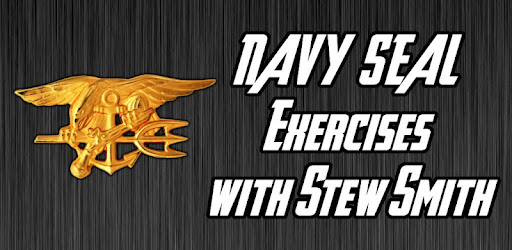 Navy SEAL Exercises Stew Smith - Apps on Google Play