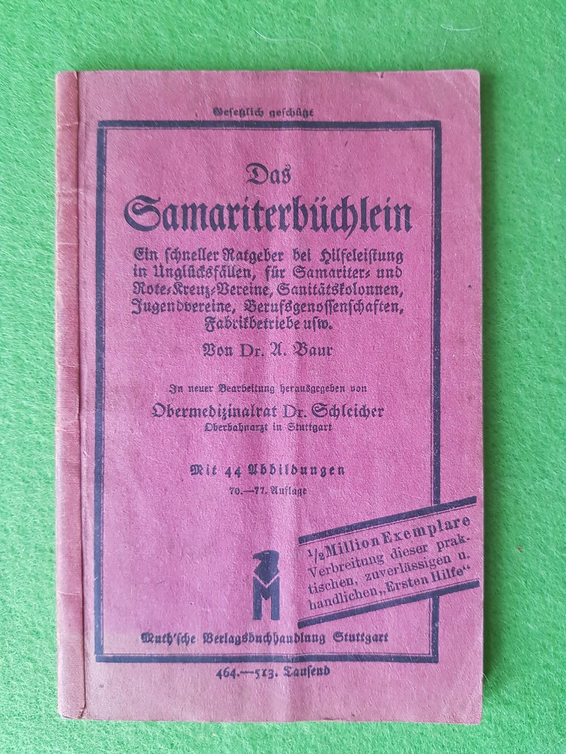 Erste Hilfe in Fabrikbetrieben - Das Samariterbüchlein, 1915