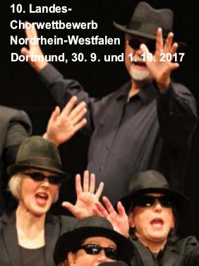 Chorsängerin, Chorsänger. Text: «10. Landes-Chorwettbewerb Nordrhein-Westfalen, Dortmund, 30.9. und 1.10.2017».