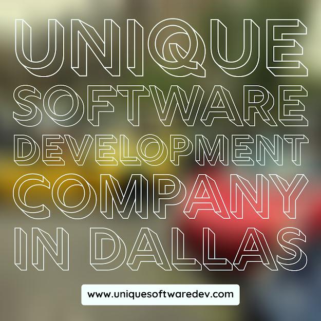 Unique Software Development Company in Dallasa