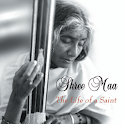 Shree Maa: Life of Saint icon