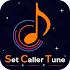 Set Caller Tune Ringtone - Set Notification 2.0