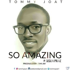 Cover Art for song So Amazing ft Segun Praiz