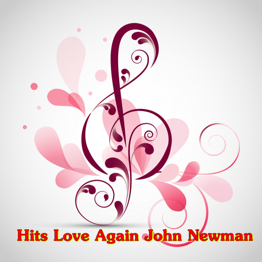 Hits Love Again John Newman