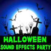 Halloween Sound Effects Party