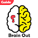 Guide for Brain Out : Answers and Guide To Pass it