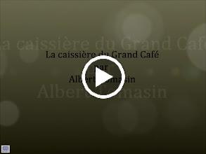 Video: La caissière du Grand Café