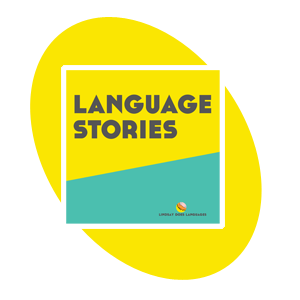 Language Stories Podcast and Video Series