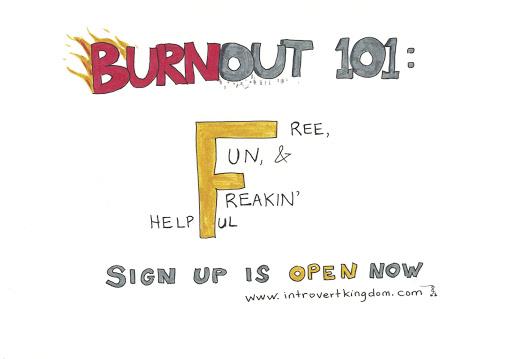 Burnout 101: Free, Fun & Freaking Helpful