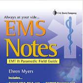 EMS NOTES: EMT & PARAMEDIC ESSENTIAL FIELD FACTS