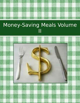 Money-Saving Meals Volume II
