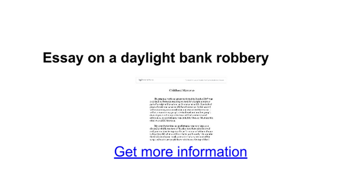 Essay on a daylight bank robbery - Google Docs