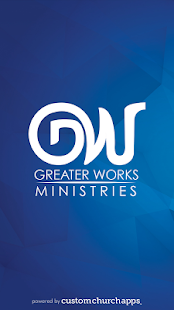 Greater Works Ministries- screenshot thumbnail