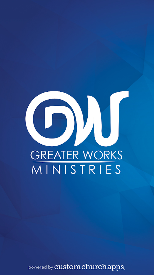 Greater Works Ministries- screenshot
