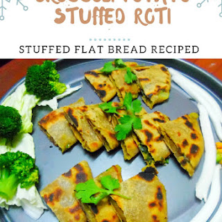 Broccoli and Potato stuffed Paratha