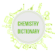 Chemistry Dictionary Download for PC Windows 10/8/7