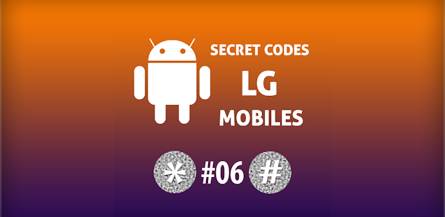 Secret Codes for LG Mobiles