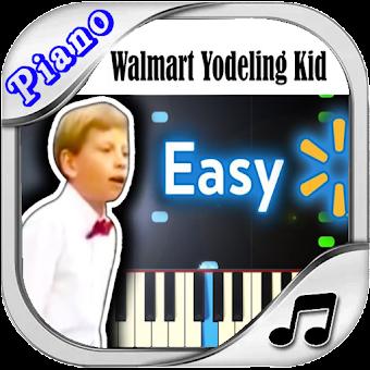 Walmart Yodeling Boy + Piano Song