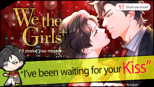 We the Girls: Shall we date?/ Once upon a time... 1.0.1 {cheat|hack|gameplay|apk mod|resources generator} 1